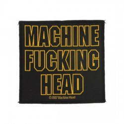 Machine Head - Patch - Fucking Head