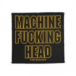 Machine Head - Patch - Fucking Head