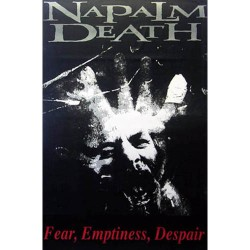 Napalm Death - Poster - Fear, Emptiness..