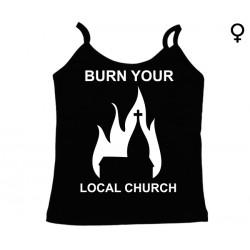 Burn Your Local Church - Top de Mulher - Church