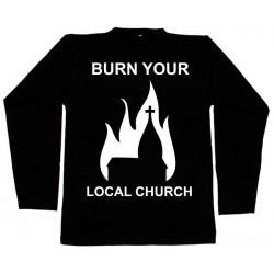 Burn Your Local Church - Long Sleeve - Church