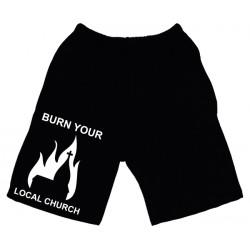 Burn Your Local Church - Calção - Church