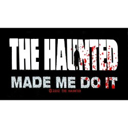 The Haunted - Patch - Made Me Do It