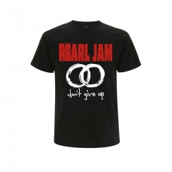 Pearl Jam - T-Shirt - Don´t Give Up